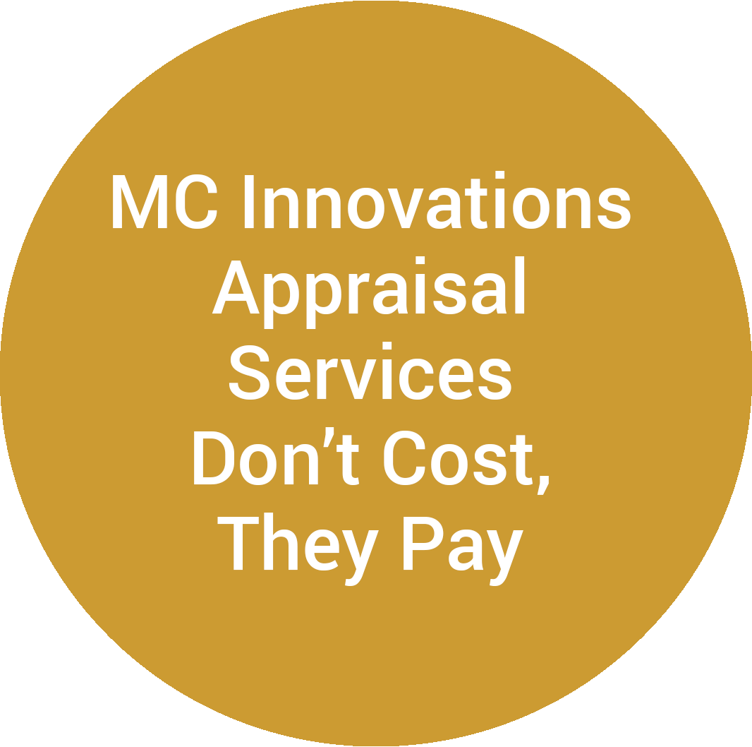 MC Innovations Appraisal Services Don't Cost, They Pay