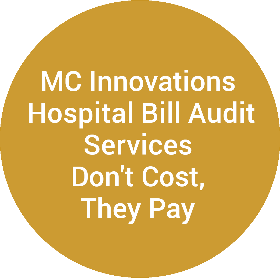 MC Innovations Hospital Bill Audit Services Don't Cost, They Pay